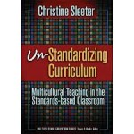 A Review of Un-Standardizing Curriculum: Multicultural Teaching in the Standards-Based Classroom